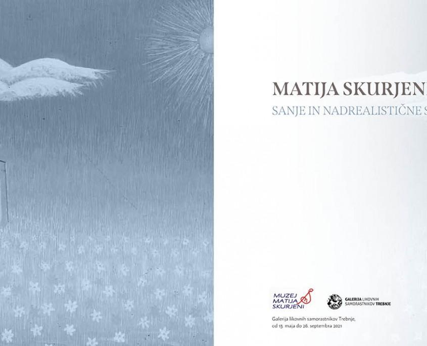 Katalog_Razstava Matija Skurjeni_1W